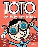 Bloch, Marc: Toto En Fait Des Kilos (Ne) (French Edition)