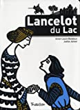 Anne-Laure Bondoux: Lancelot du Lac (French Edition)