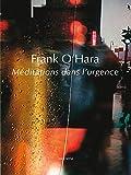 Frank O'Hara: méditations dans l'urgence