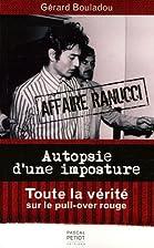 Autopsie d'une imposture : L'affaire Ranucci…