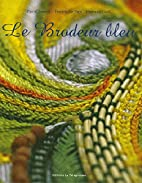Le Brodeur bleu by Pascal Jaouen