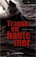 Traque en haute mer (French Edition) by…