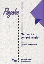 Mémoire et compréhension : Lire pour…