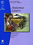 Carolina, Maria: Antonio Lauro Works for Guitar, Volume 4