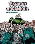 Panique organique by Marion Montaigne