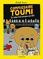 Commissaire Toumi : Le crime était…