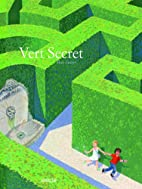 Vert secret by Max Ducos
