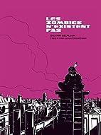 Les zombies n'existent pas by Sylvain…