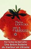 Lewycka, Marina: Deux caravanes (French Edition)
