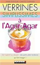 Verrines simplissimes à l'agar-agar by Anne…