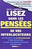 David J. Lieberman: lisez dans les pensées de vos interlocuteurs