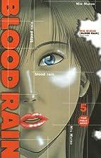 Blood Rain, Tome 5 : by Mio Murao