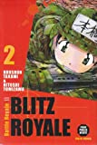 Koushun Takami: Blitz Royale, Tome 2 (French Edition)