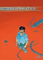 Les Aquanautes, Tome 5 : Les otages by…