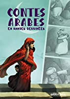 Contes arabes en bandes dessinées by Céka