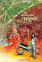 Un automne à Hanôi by Clément…
