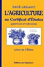 L'agriculture au Certificat d'Etude,…