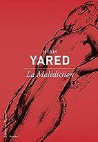 La Malédiction by Hyam Yared