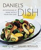 Daniel's Dish: Entertaining at Home…