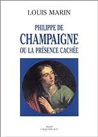 Philippe de Champaigne, ou, La présence…