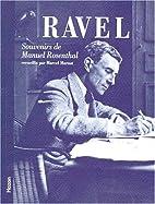 Ravel : souvenirs de Manuel Rosenthal by…