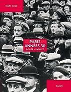 Paris années 30 : Roger-Viollet by Marc…