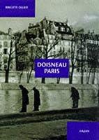 Doisneau Paris by Brigitte Ollier
