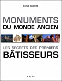 Scarre, Chris: Monuments du monde ancien (French Edition)