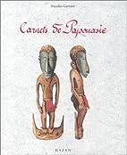 Carnets de Papouasie by Nicolas Garnier