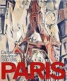 Wilson, Sarah: Paris, capitale des arts, 1900-1968 (French Edition)