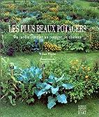 Les Plus Beaux Potagers : Du jardin ouvrier…