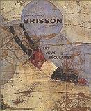 Johnson, Robert Flynn: Pierre Marie Brisson: Les Jeux Seculaires