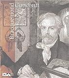 Bracquemond/Goncourt. by Jean Paul Bouillon