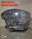 Hegyi, Lorand: Domicile: Prive/Public (French Edition)