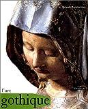 Erlande-Brandenburg, Alain: L'Art gothique (French Edition)