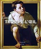 Art Du Trompe-L'Oeil (French Edition) by…