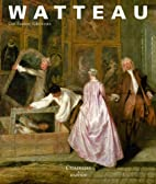 Watteau by Guillaume Glorieux