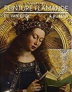 Peinture flamande, de Van Eyck à…