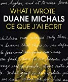 Duane Michals: what I wrote / ce que j'ai écrit
