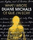 Duane Michals: what I wrote / ce que j'ai écrit
