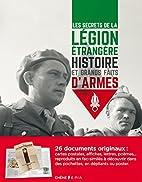 Les secrets de la Légion étrangère -…
