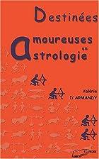 Destinees amoureuses en astrologie by d'…