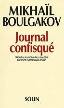 Journal confisqué by Mikhaïl Boulgakov