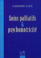 Soins palliatifs et psychomotricité by…