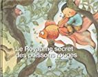 Le Royaume secret des poissons rouges by…