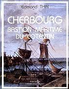 Cherbourg: Bastion maritime du Cotentin :…