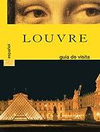 Louvre Guide de Visite Espagnol by Collectif