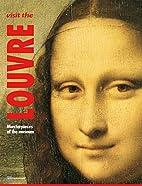 Visit the Louvre by Mettais Valerie