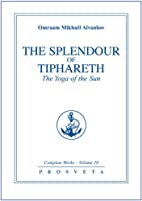 The Splendour of Tiphareth: The Yoga of the…