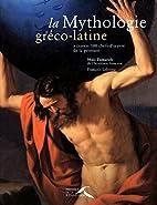 La Mythologie gréco-latine (à travers 100…